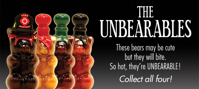 The Unbearables - These bears may be cute, but they will bite. So hot, they're UNBEARABLE! Collect all four!